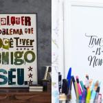 12 pôsteres tipográficos inspiracionais para baixar, imprimir gratuitamente e decorar a sua casa!