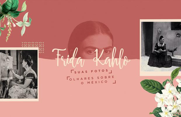 Frida Kahlo exposição suas fotos são paulo
