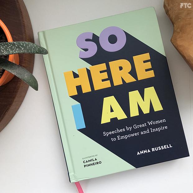 So Here I Am: Livro reúne discursos notáveis de mulheres na história e resgata suas conquistas e influências